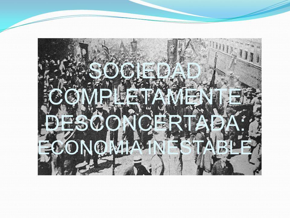 SOCIEDAD COMPLETAMENTE DESCONCERTADA: