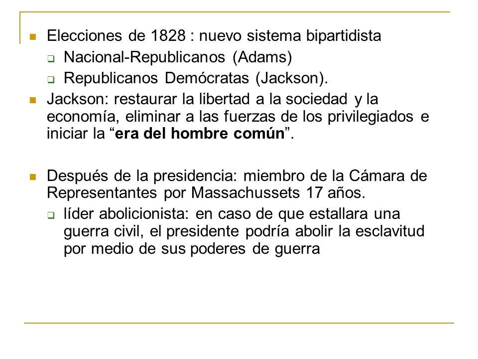Elecciones de 1828 : nuevo sistema bipartidista