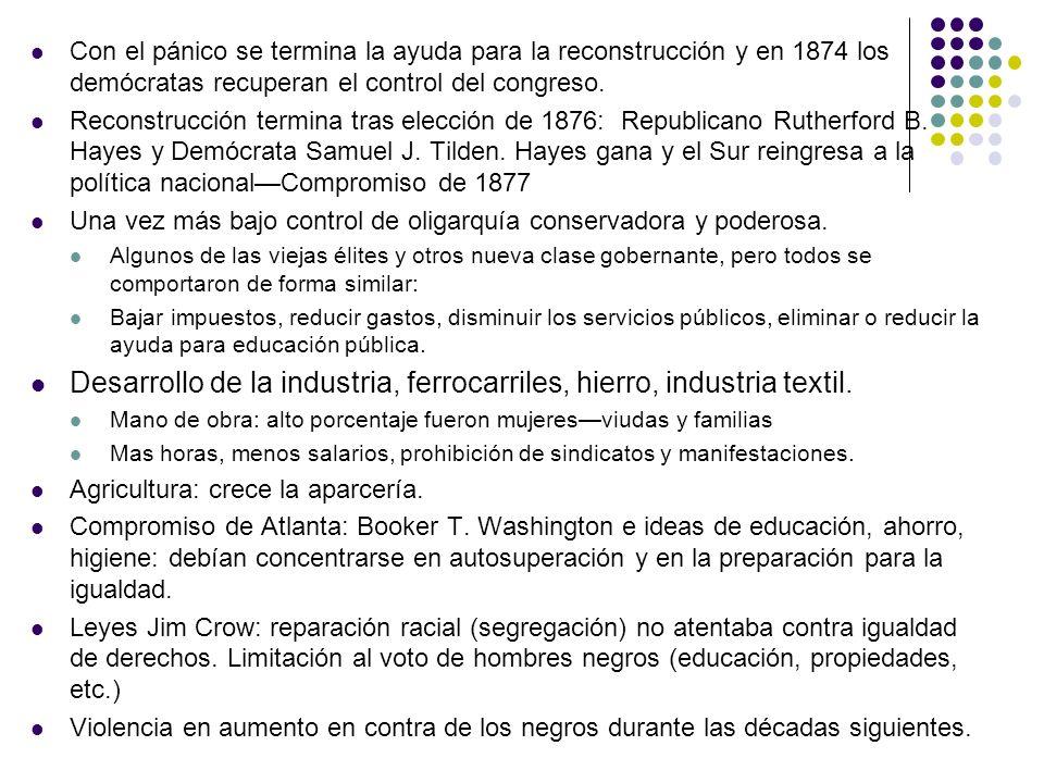 Desarrollo de la industria, ferrocarriles, hierro, industria textil.