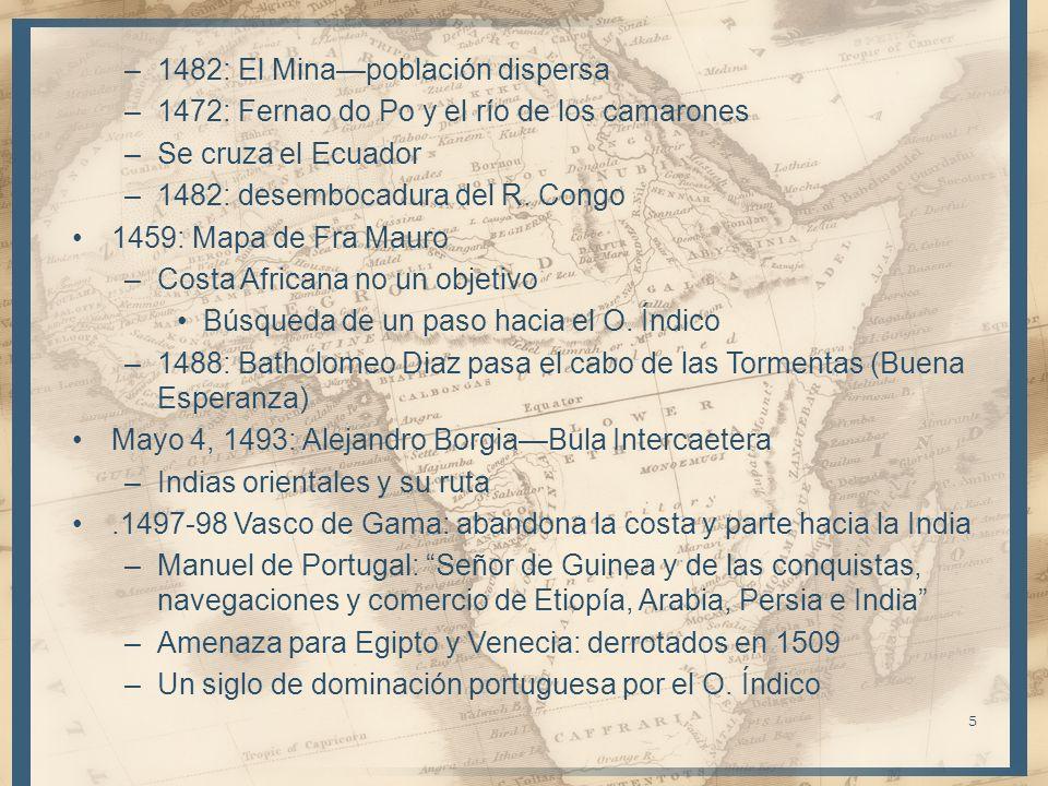 1482: El Mina—población dispersa