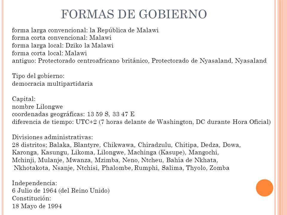 FORMAS DE GOBIERNO forma larga convencional: la República de Malawi