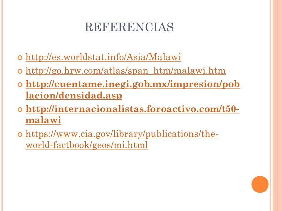 REFERENCIAS http://es.worldstat.info/Asia/Malawi