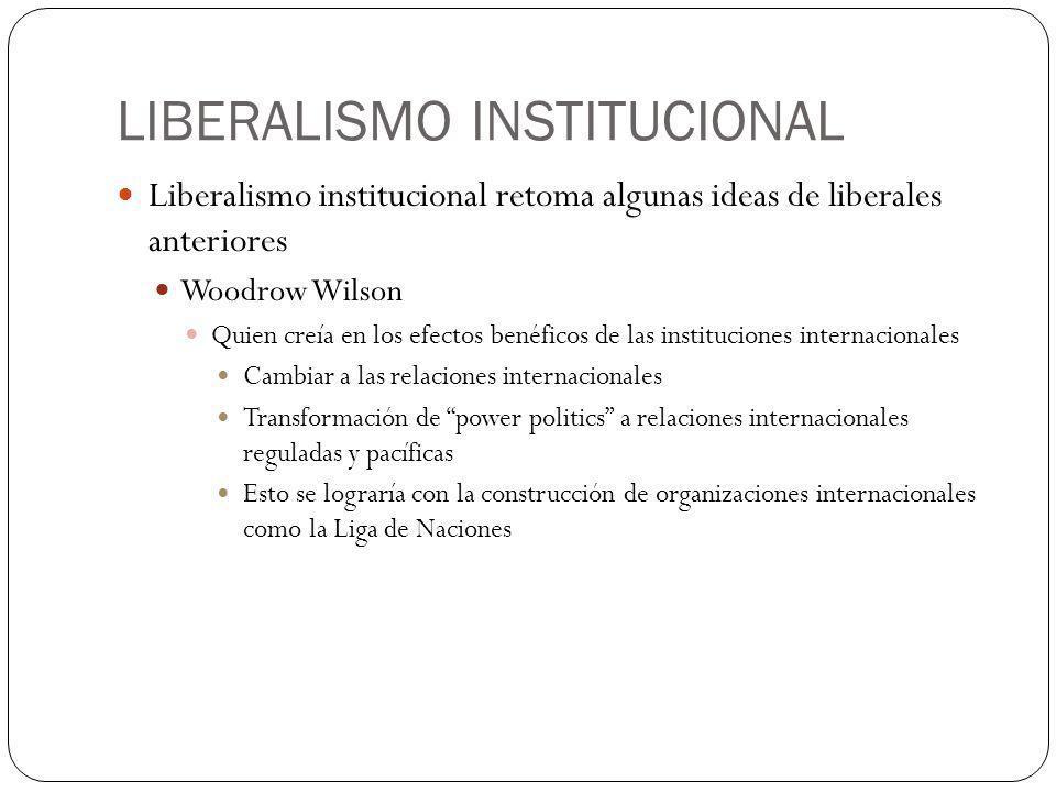 LIBERALISMO INSTITUCIONAL