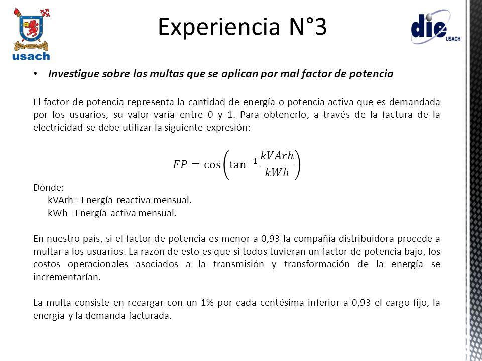 Experiencia N°3 Investigue sobre las multas que se aplican por mal factor de potencia.