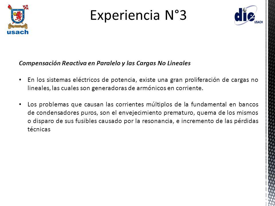 Experiencia N°3 Compensación Reactiva en Paralelo y las Cargas No Lineales.