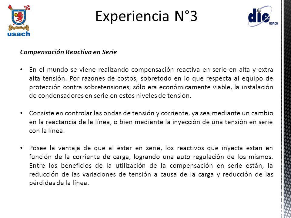 Experiencia N°3 Compensación Reactiva en Serie