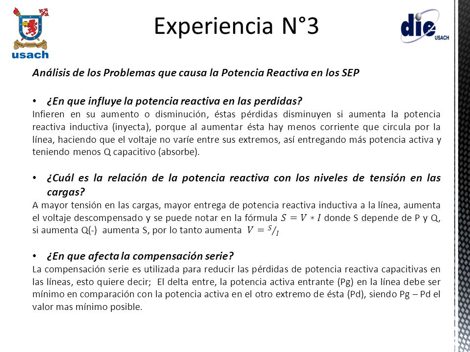 Experiencia N°3 Análisis de los Problemas que causa la Potencia Reactiva en los SEP. ¿En que influye la potencia reactiva en las perdidas