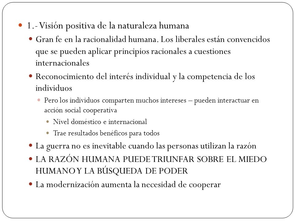 1.- Visión positiva de la naturaleza humana