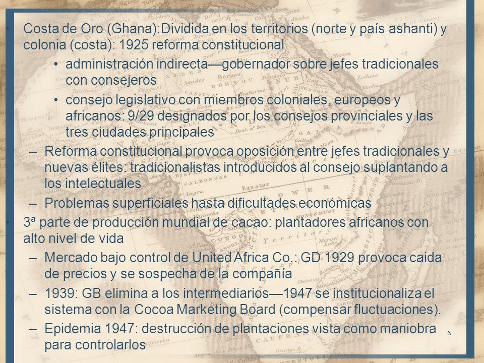 Costa de Oro (Ghana):Dividida en los territorios (norte y país ashanti) y colonia (costa): 1925 reforma constitucional