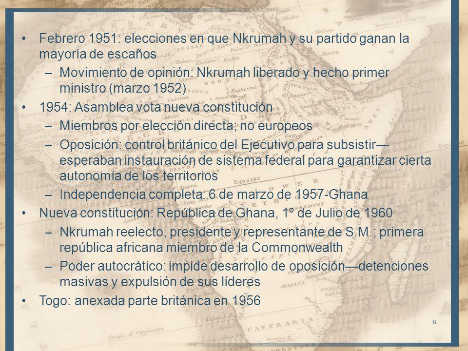 Febrero 1951: elecciones en que Nkrumah y su partido ganan la mayoría de escaños