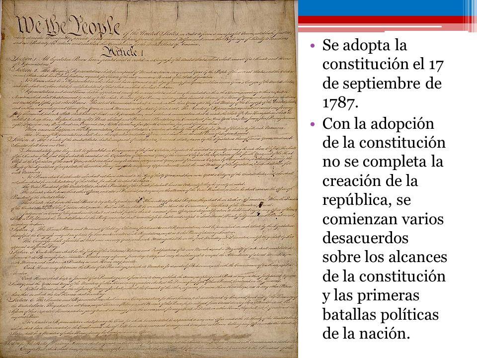 Se adopta la constitución el 17 de septiembre de 1787.