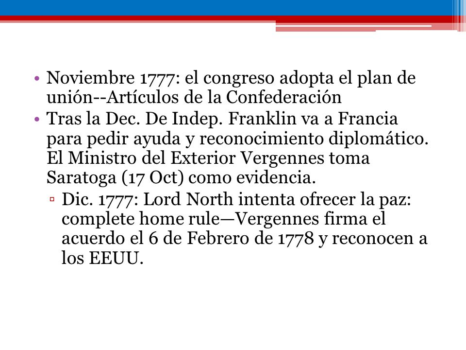 Noviembre 1777: el congreso adopta el plan de unión--Artículos de la Confederación