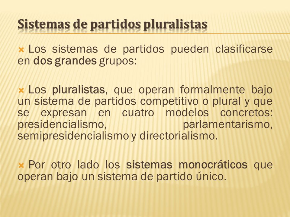 Sistemas de partidos pluralistas