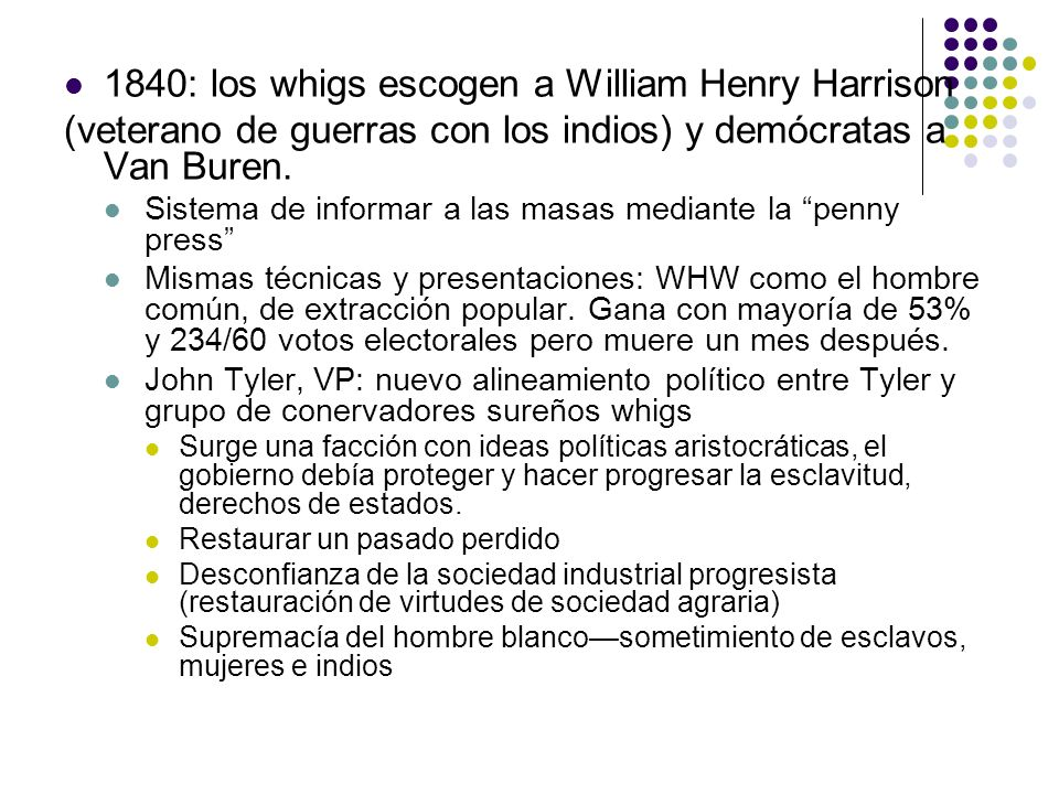 1840: los whigs escogen a William Henry Harrison