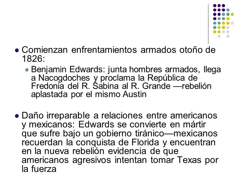 Comienzan enfrentamientos armados otoño de 1826: