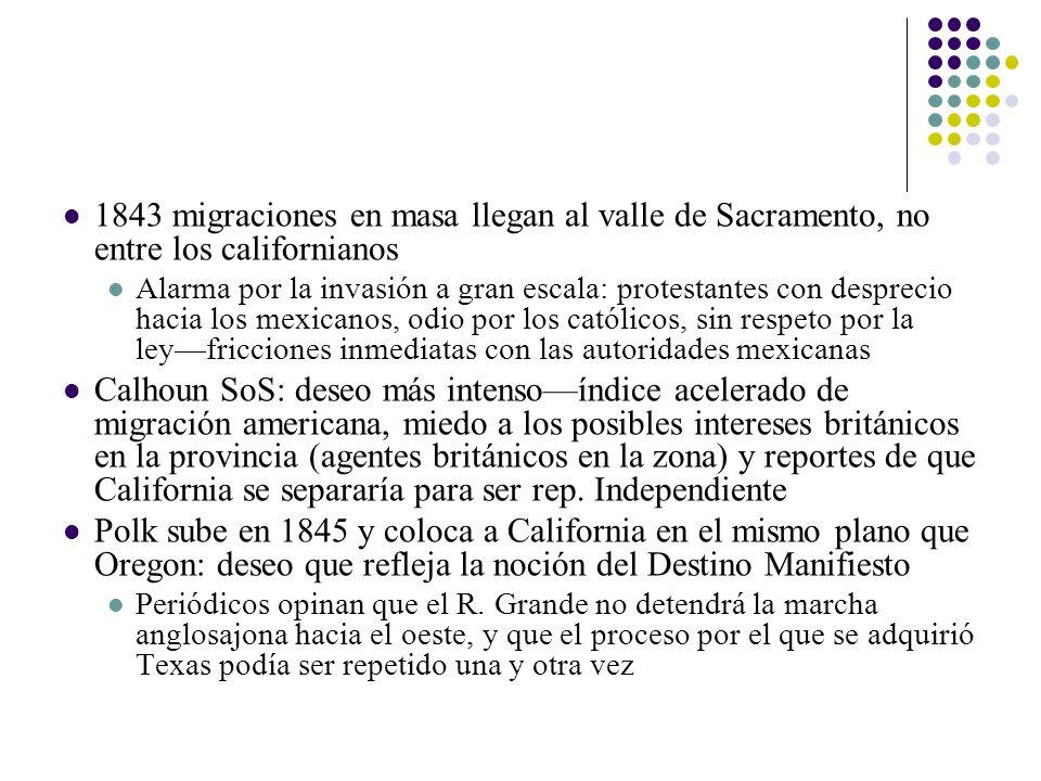 1843 migraciones en masa llegan al valle de Sacramento, no entre los californianos