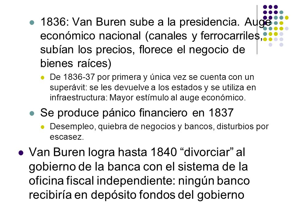 1836: Van Buren sube a la presidencia