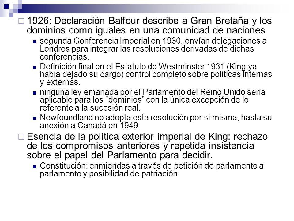 1926: Declaración Balfour describe a Gran Bretaña y los dominios como iguales en una comunidad de naciones