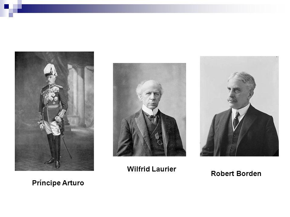 Wilfrid Laurier Robert Borden Príncipe Arturo