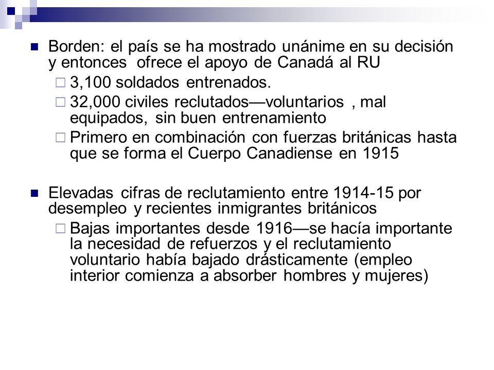 Borden: el país se ha mostrado unánime en su decisión y entonces ofrece el apoyo de Canadá al RU