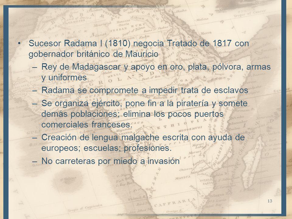 Sucesor Radama I (1810) negocia Tratado de 1817 con gobernador británico de Mauricio