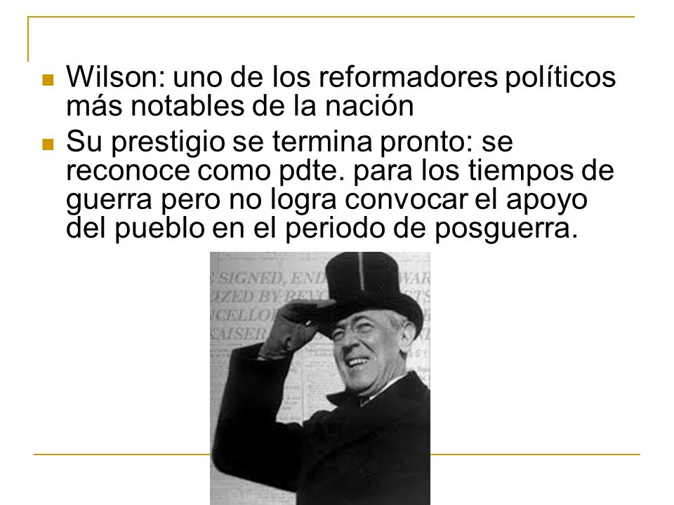Wilson: uno de los reformadores políticos más notables de la nación