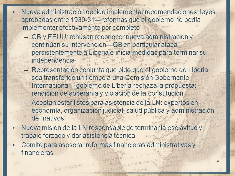 Nueva administración decide implementar recomendaciones: leyes aprobadas entre 1930-31—reformas que el gobierno no podía implementar efectivamente por completo