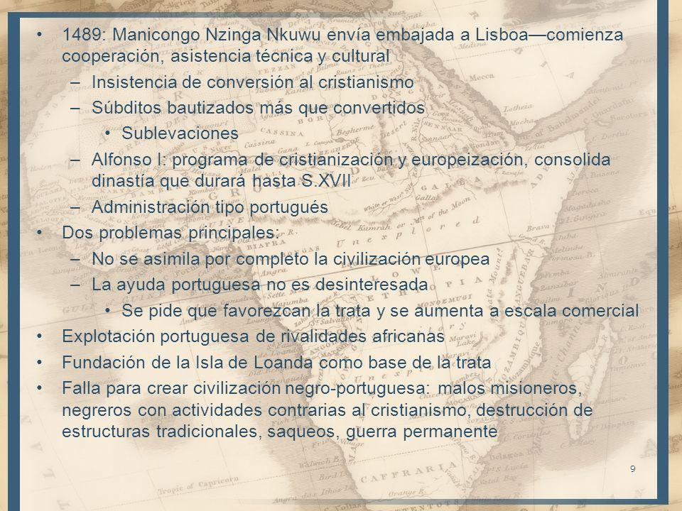 1489: Manicongo Nzinga Nkuwu envía embajada a Lisboa—comienza cooperación, asistencia técnica y cultural