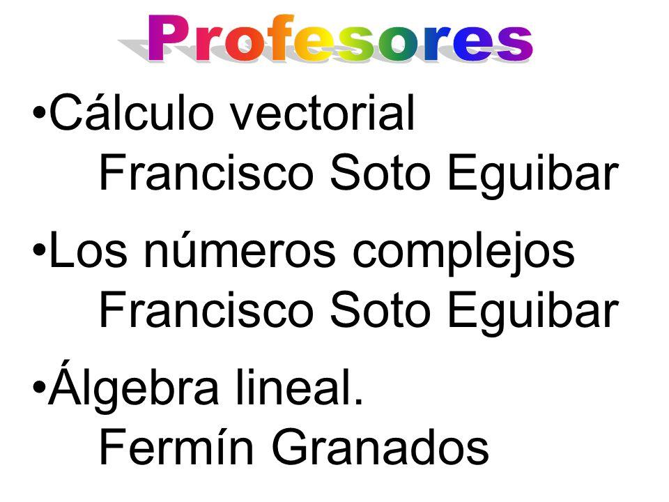 Cálculo vectorial Francisco Soto Eguibar