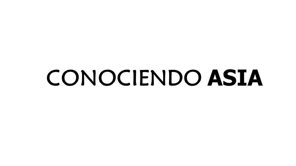 CONOCIENDO ASIA