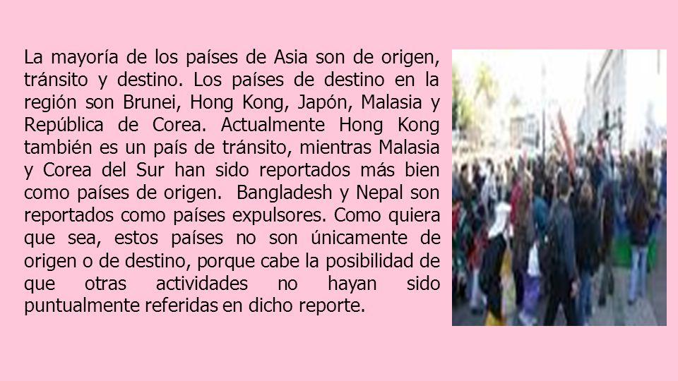 La mayoría de los países de Asia son de origen, tránsito y destino