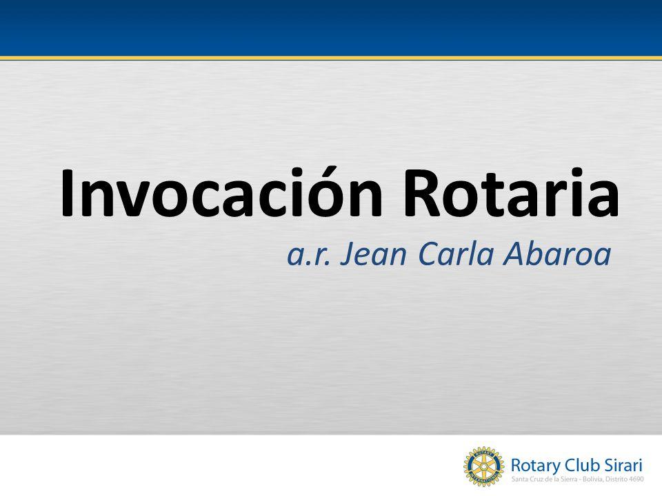 Invocación Rotaria a.r. Jean Carla Abaroa