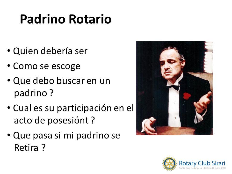 Padrino Rotario Quien debería ser Como se escoge