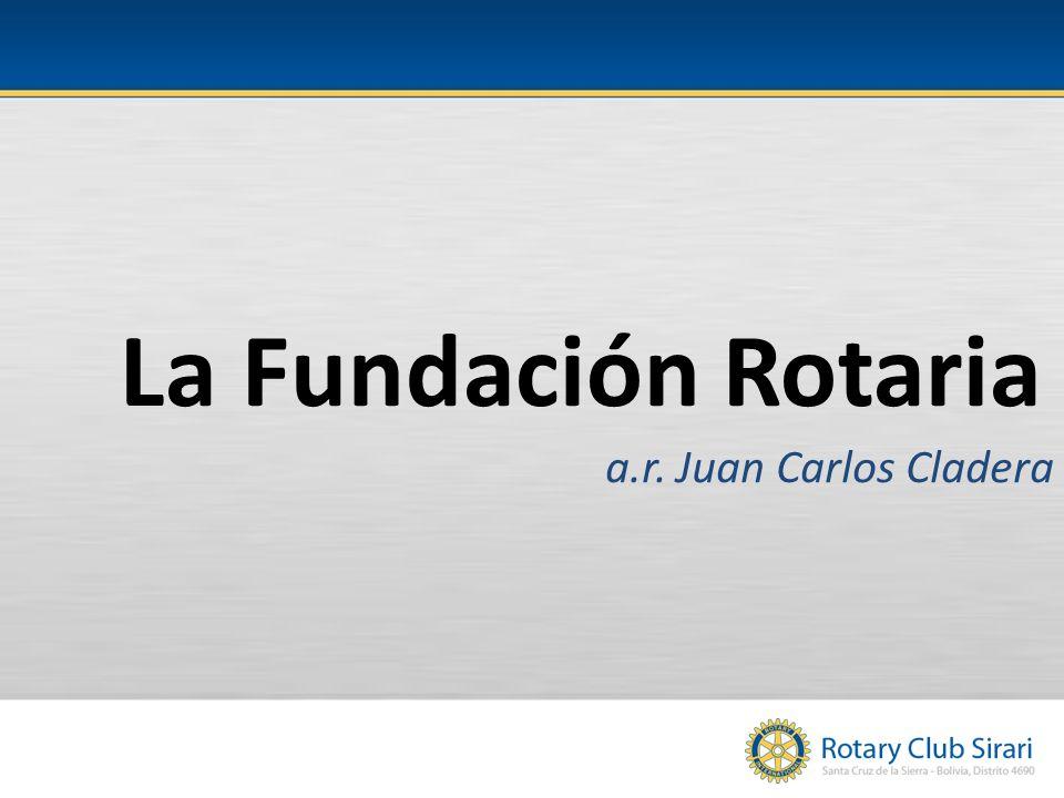 La Fundación Rotaria a.r. Juan Carlos Cladera