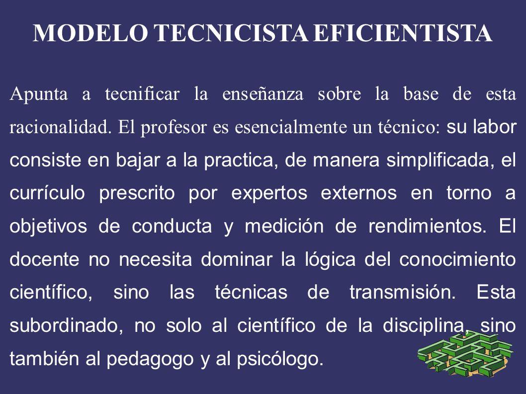 MODELO TECNICISTA EFICIENTISTA