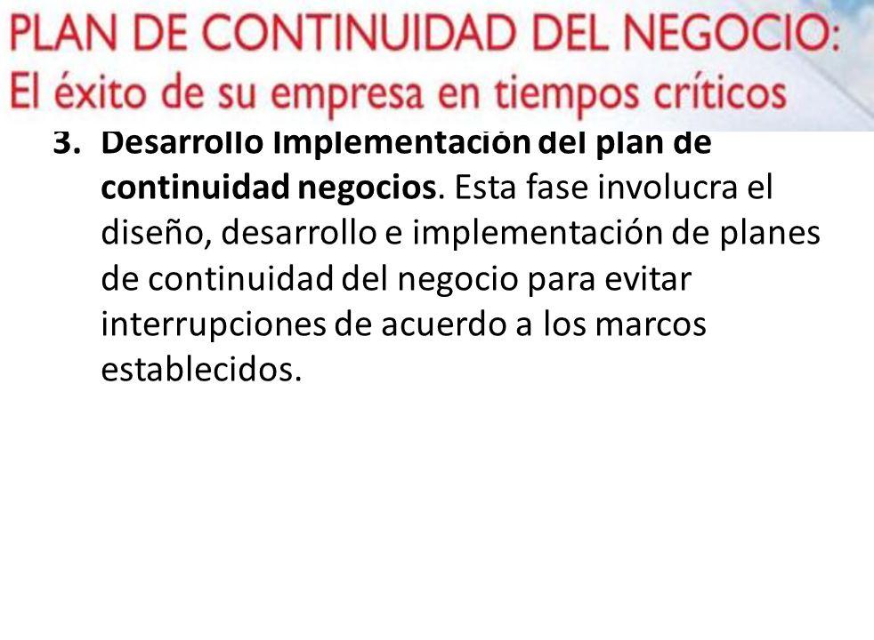 Desarrollo Implementación del plan de continuidad negocios