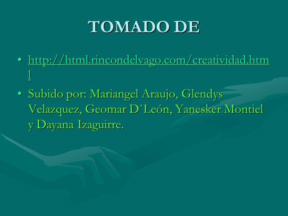 TOMADO DE http://html.rincondelvago.com/creatividad.html