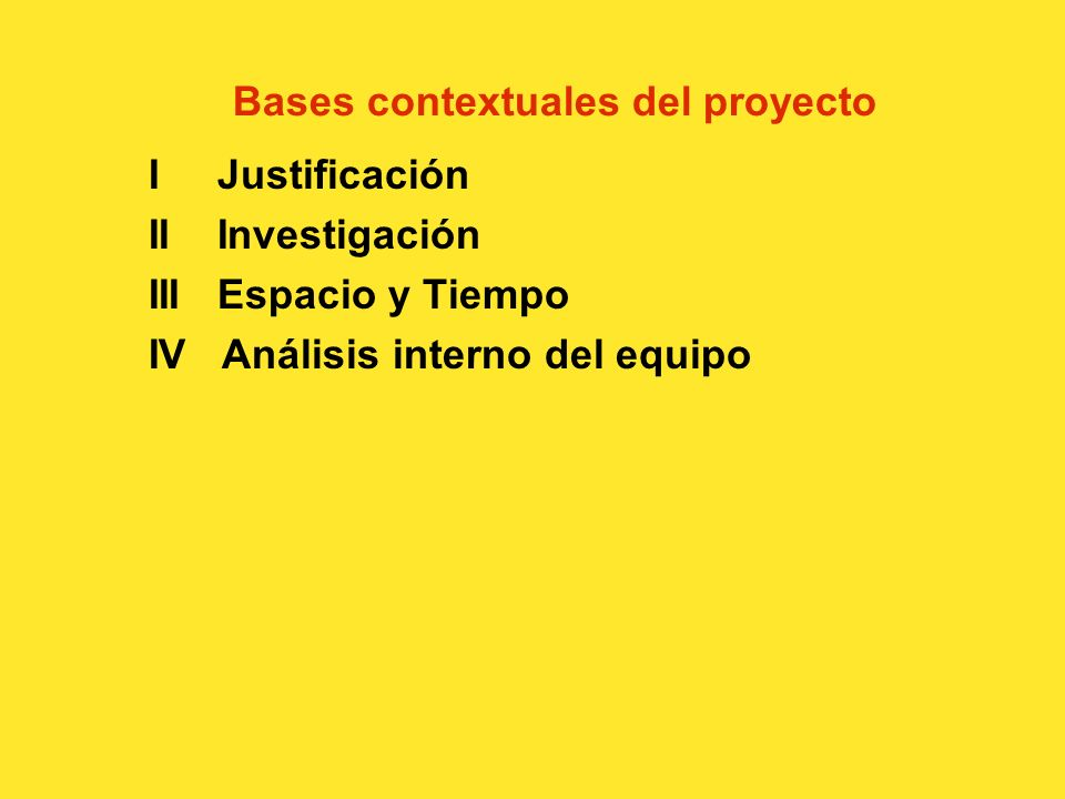 Bases contextuales del proyecto