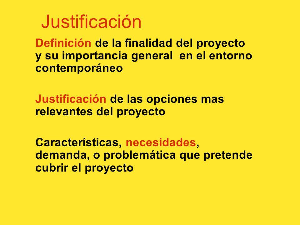 Justificación Definición de la finalidad del proyecto y su importancia general en el entorno contemporáneo.