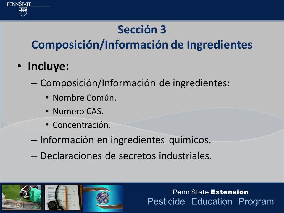 Sección 3 Composición/Información de Ingredientes