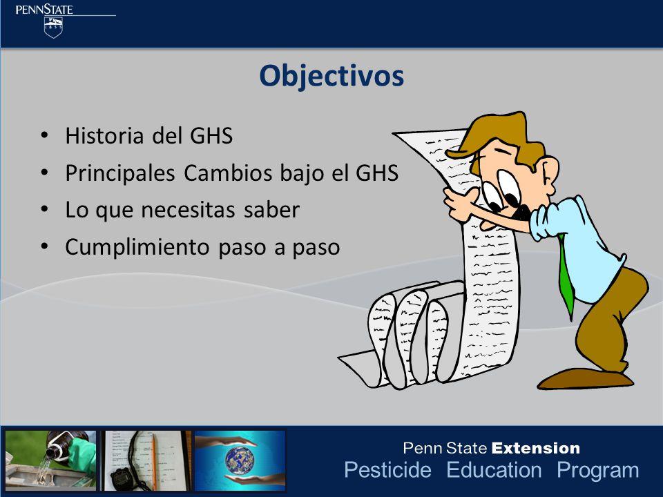 Objectivos Historia del GHS Principales Cambios bajo el GHS
