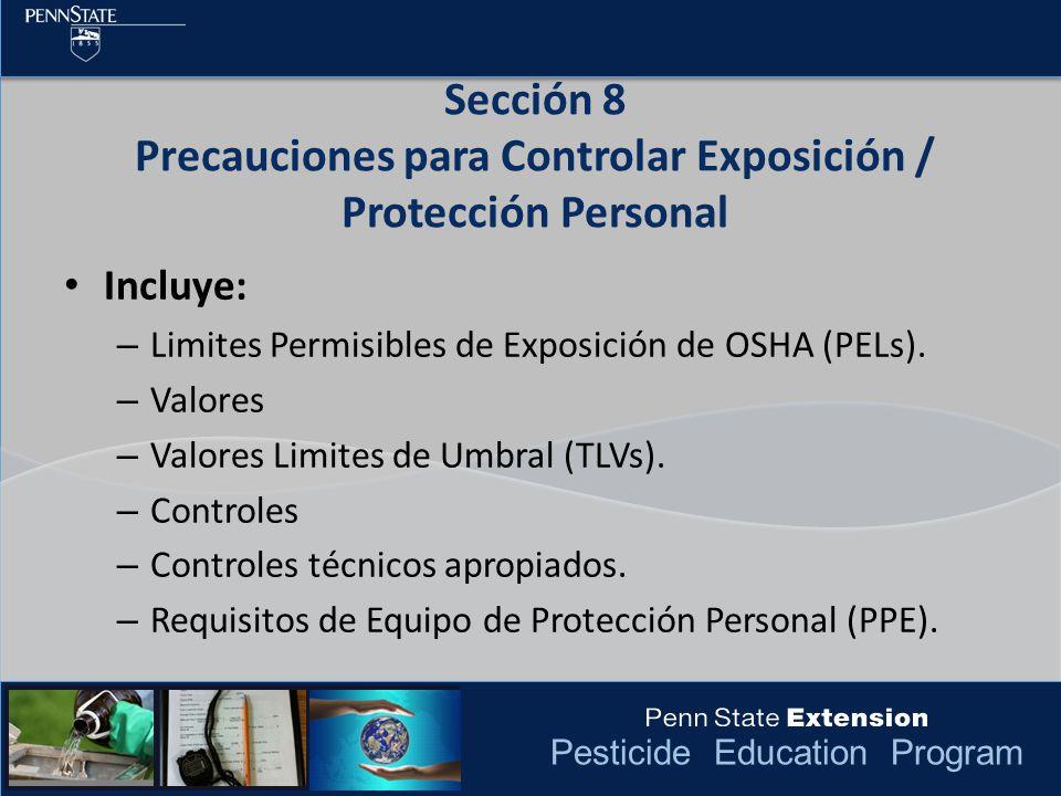 Sección 8 Precauciones para Controlar Exposición / Protección Personal