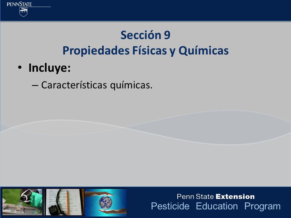Sección 9 Propiedades Físicas y Químicas