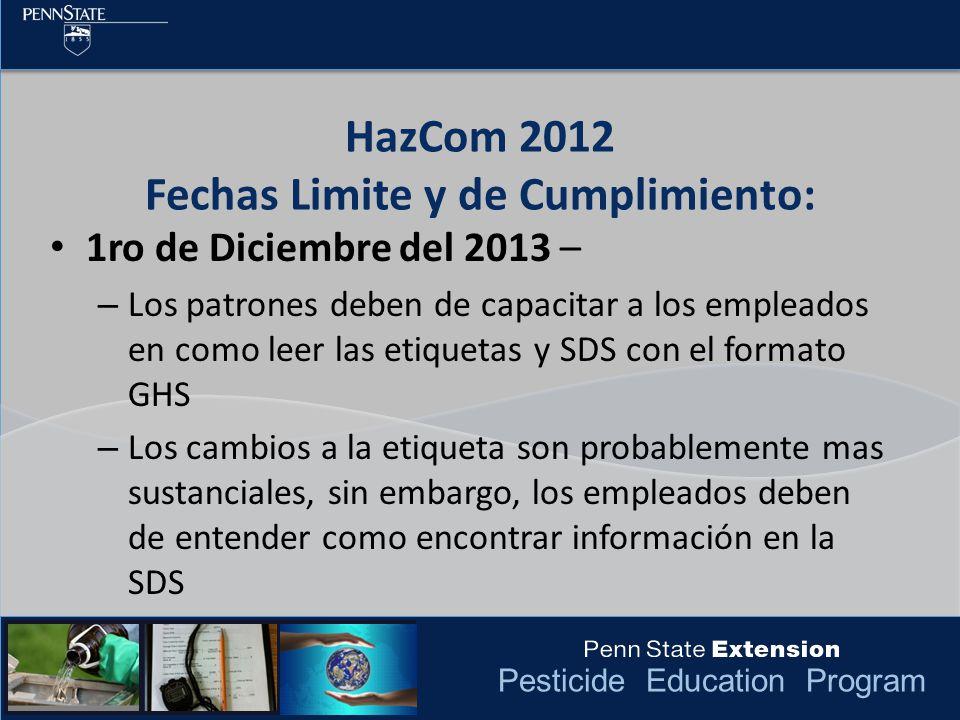 HazCom 2012 Fechas Limite y de Cumplimiento: