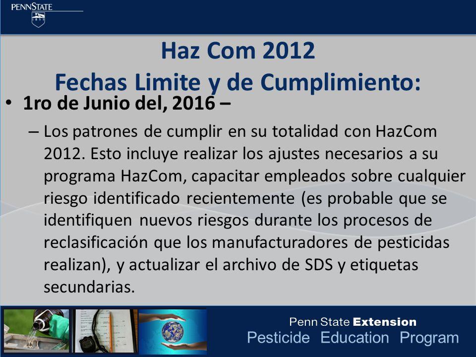 Haz Com 2012 Fechas Limite y de Cumplimiento: