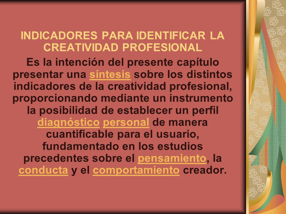 INDICADORES PARA IDENTIFICAR LA CREATIVIDAD PROFESIONAL