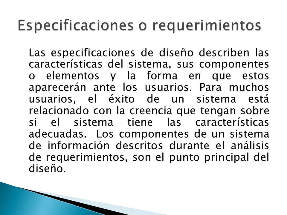 Especificaciones o requerimientos