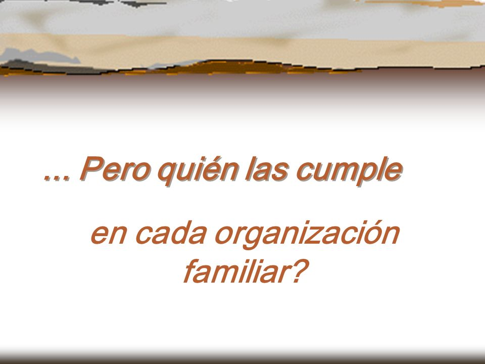 en cada organización familiar