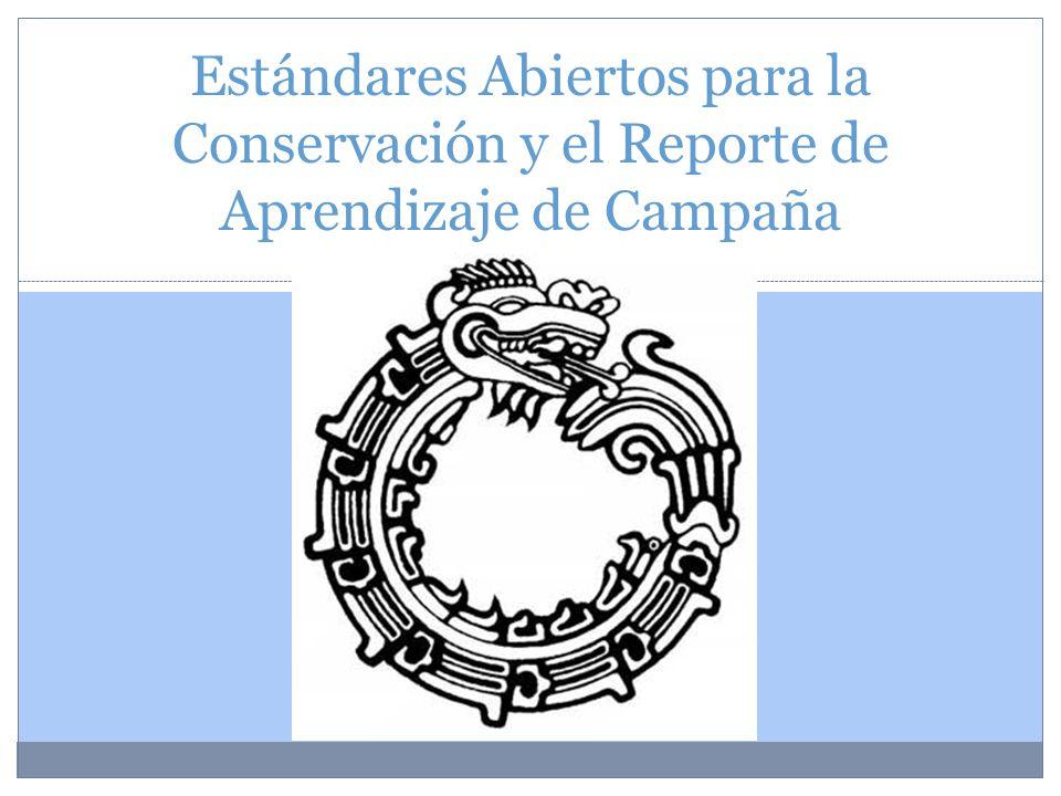 Estándares Abiertos para la Conservación y el Reporte de Aprendizaje de Campaña