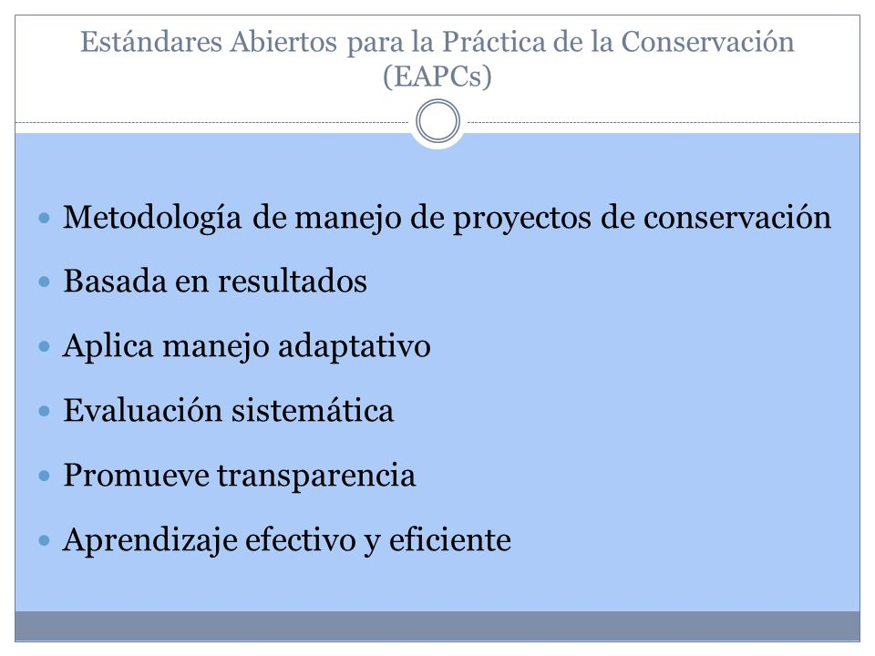 Estándares Abiertos para la Práctica de la Conservación (EAPCs)